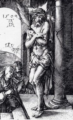 man of sorrows by the column engraved passion 1509