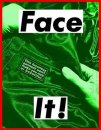 Face It (Green)