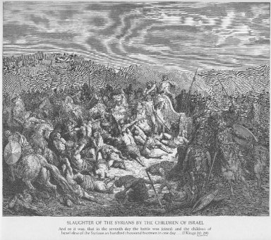 The Israelites Slaughter The Syrians